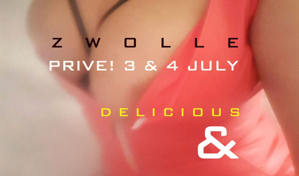 pRIVE 3 EN 4 JULY1 972x574 - Prive! 3 & 4 July ZWOLLE